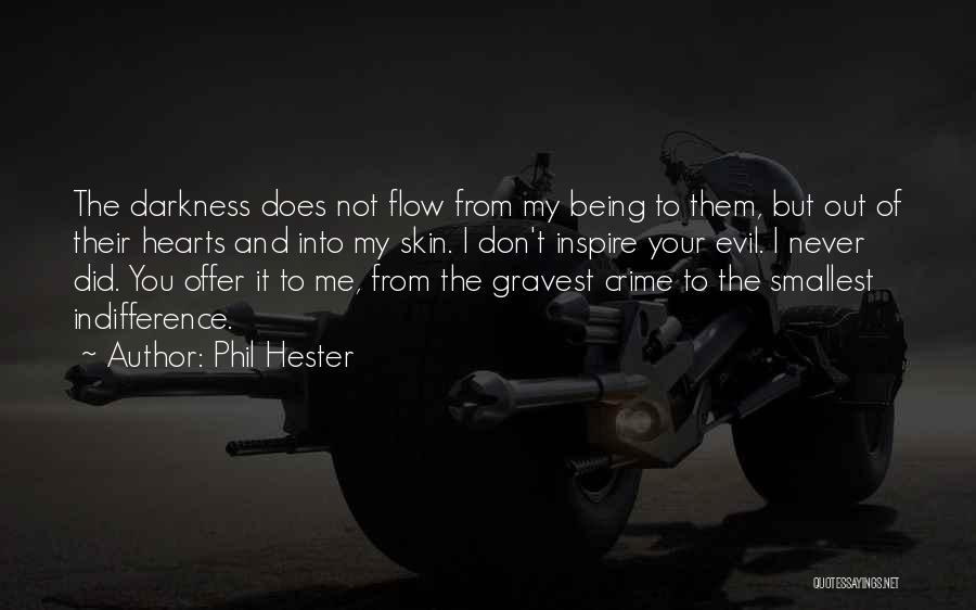 You Inspire Me Quotes By Phil Hester