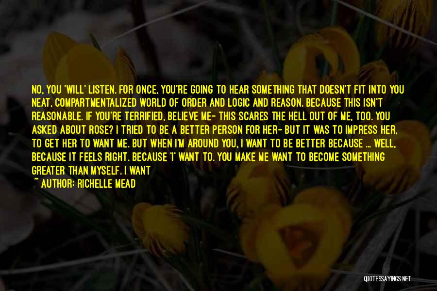 You Inspire Me Quotes By Richelle Mead