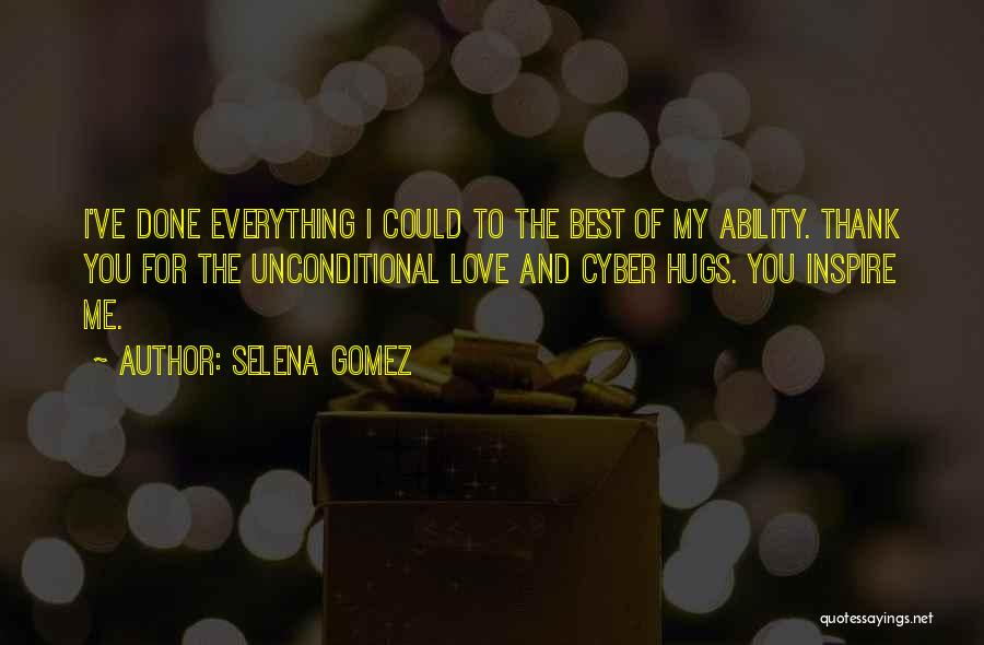 You Inspire Me Quotes By Selena Gomez