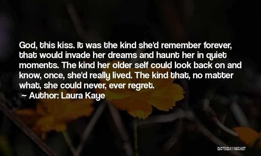 You Invade My Dreams Quotes By Laura Kaye