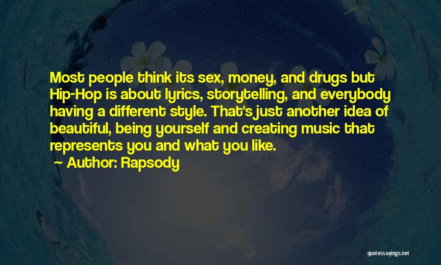 You Just Think About Yourself Quotes By Rapsody