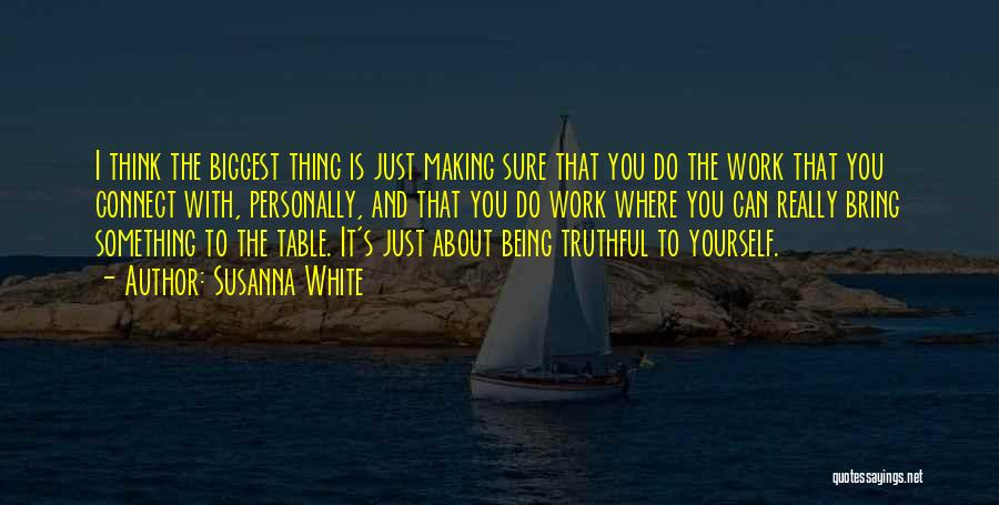 You Just Think About Yourself Quotes By Susanna White