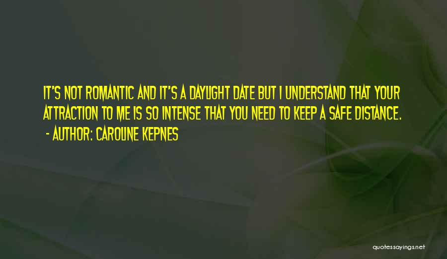 You Keep Me Safe Quotes By Caroline Kepnes