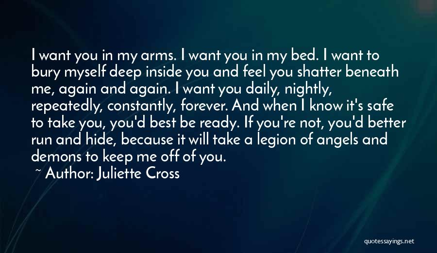 You Keep Me Safe Quotes By Juliette Cross