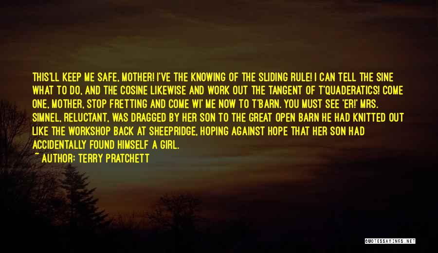 You Keep Me Safe Quotes By Terry Pratchett