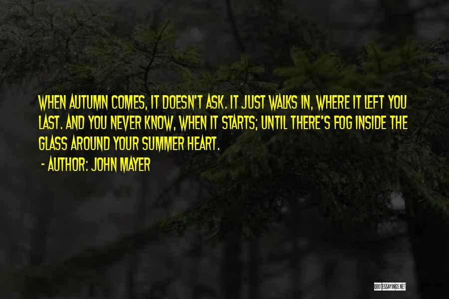 You Know It's Summer When Quotes By John Mayer