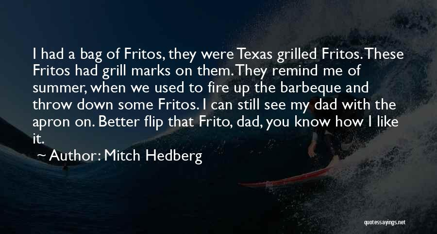 You Know It's Summer When Quotes By Mitch Hedberg