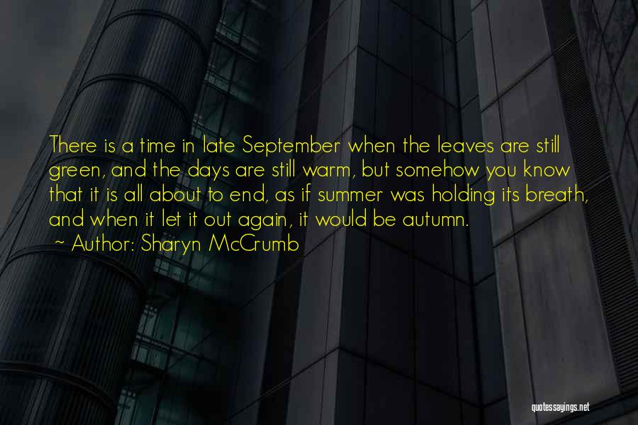 You Know It's Summer When Quotes By Sharyn McCrumb