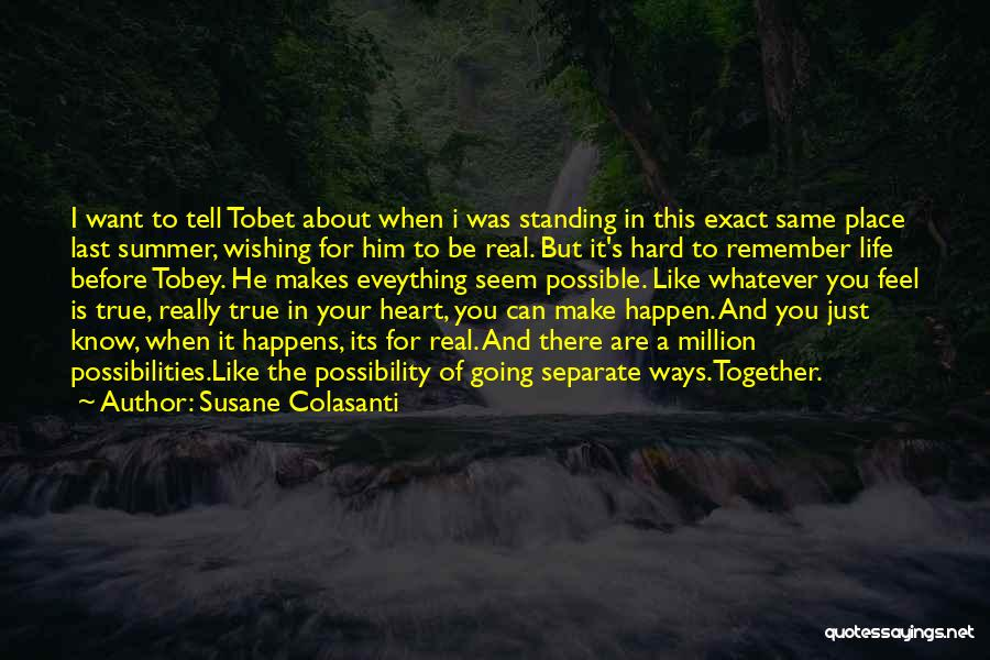 You Know It's Summer When Quotes By Susane Colasanti