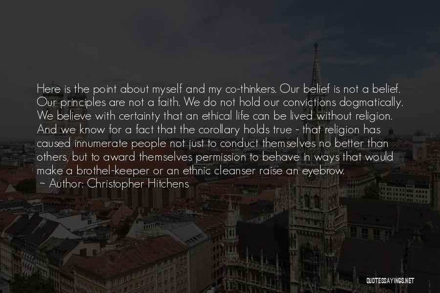 You Know She's A Keeper Quotes By Christopher Hitchens