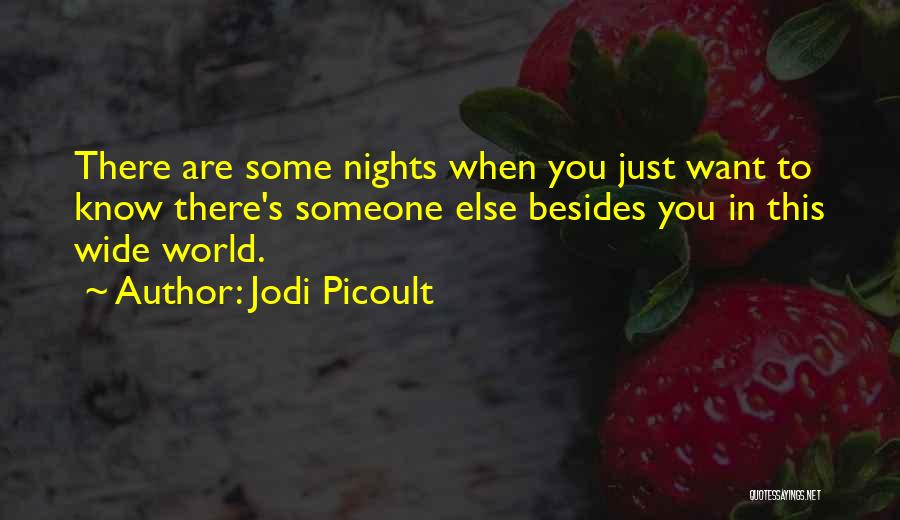 You Know She's A Keeper Quotes By Jodi Picoult