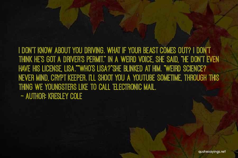 You Know She's A Keeper Quotes By Kresley Cole