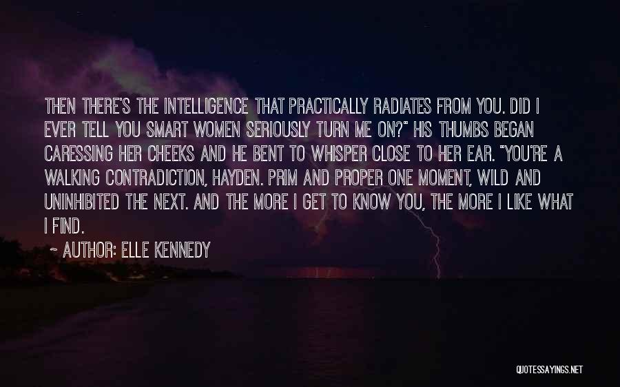 You Know That Moment Quotes By Elle Kennedy