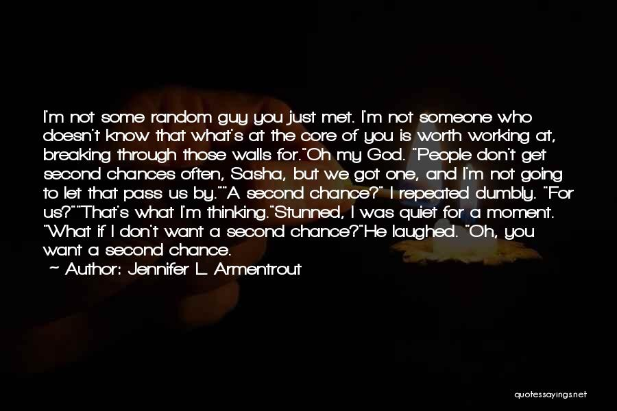 You Know That Moment Quotes By Jennifer L. Armentrout