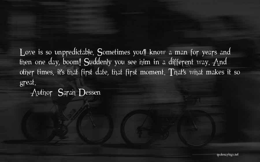 You Know That Moment Quotes By Sarah Dessen