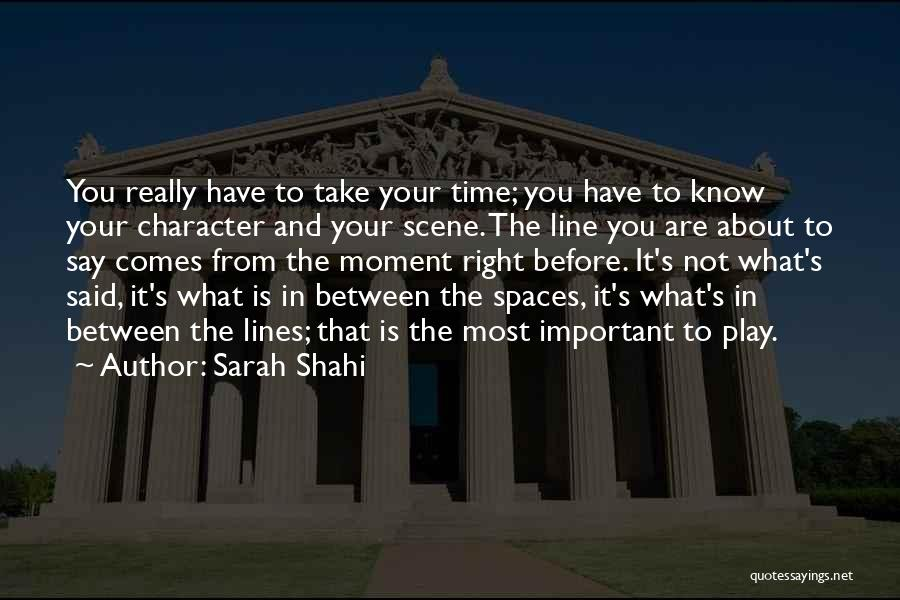 You Know That Moment Quotes By Sarah Shahi