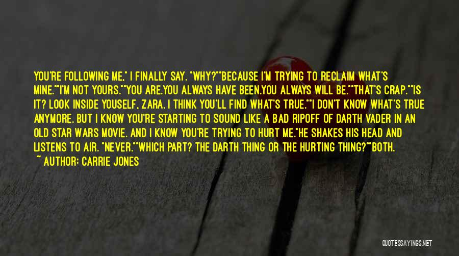 You Know You're Old Quotes By Carrie Jones