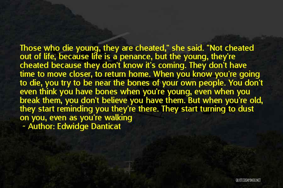 You Know You're Old Quotes By Edwidge Danticat