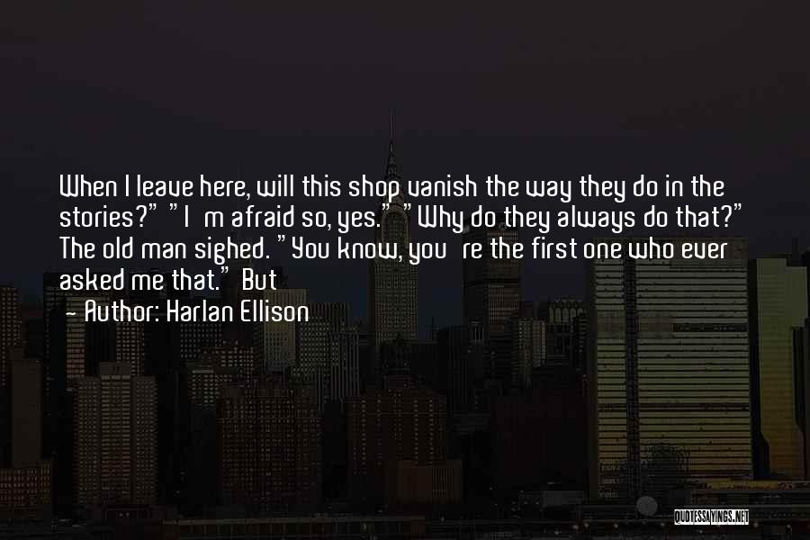 You Know You're Old Quotes By Harlan Ellison