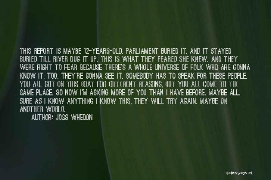 You Know You're Old Quotes By Joss Whedon