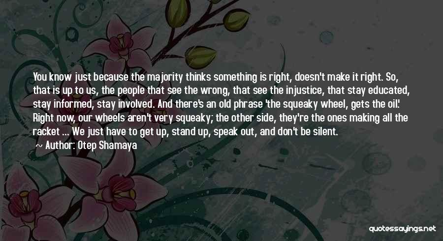 You Know You're Old Quotes By Otep Shamaya