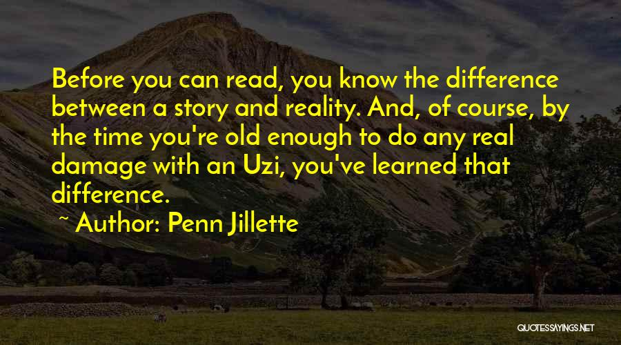 You Know You're Old Quotes By Penn Jillette