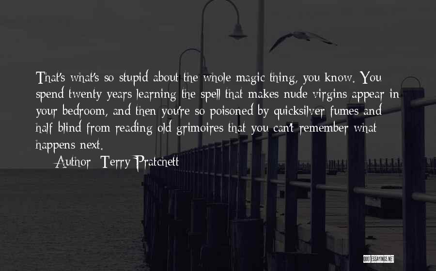 You Know You're Old Quotes By Terry Pratchett