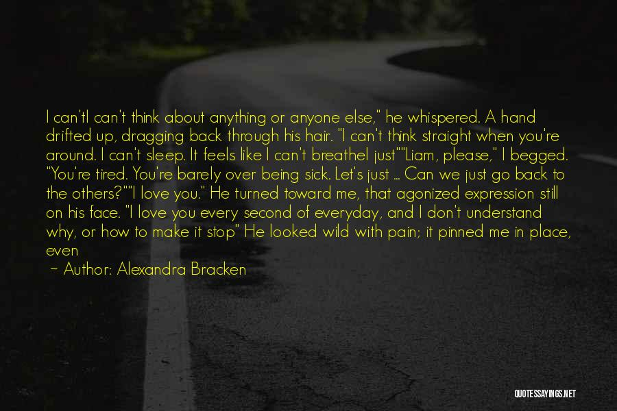 You Let Me Down Love Quotes By Alexandra Bracken