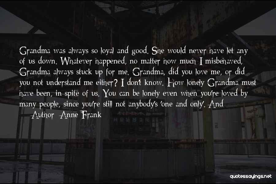 You Let Me Down Love Quotes By Anne Frank