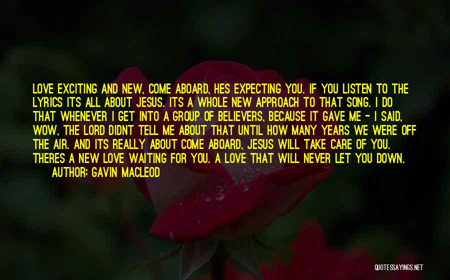 You Let Me Down Love Quotes By Gavin MacLeod