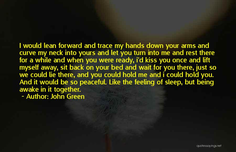 You Let Me Down Love Quotes By John Green