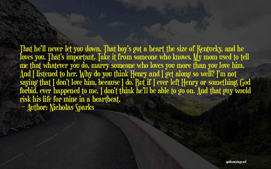 You Let Me Down Love Quotes By Nicholas Sparks