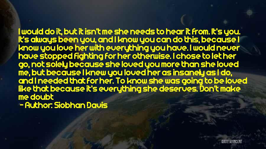 You Let Me Down Love Quotes By Siobhan Davis