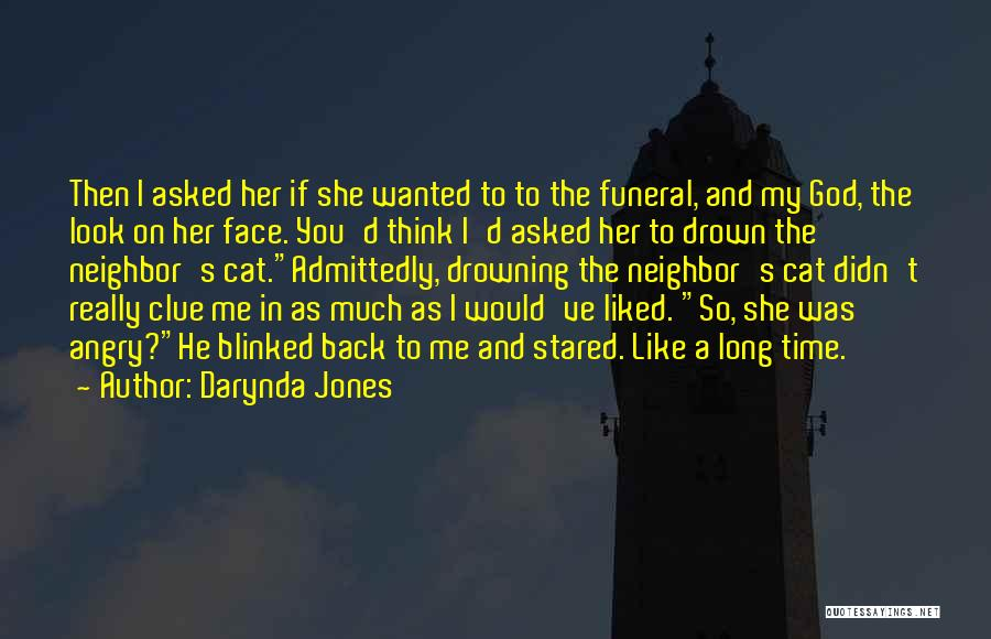 You Liked Me Quotes By Darynda Jones