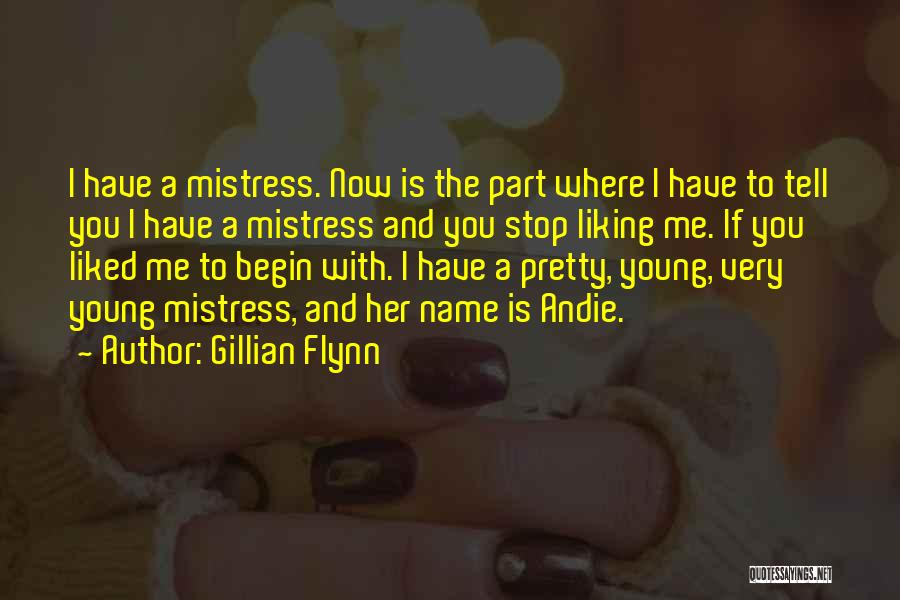 You Liked Me Quotes By Gillian Flynn