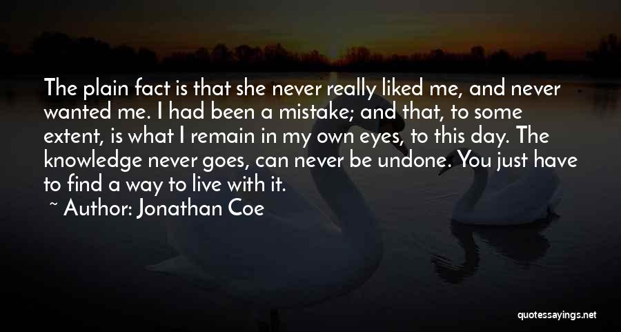 You Liked Me Quotes By Jonathan Coe