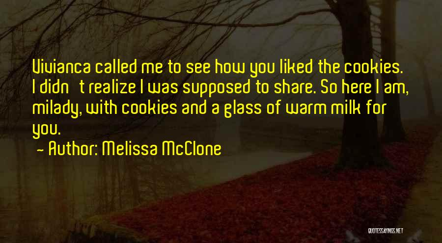 You Liked Me Quotes By Melissa McClone