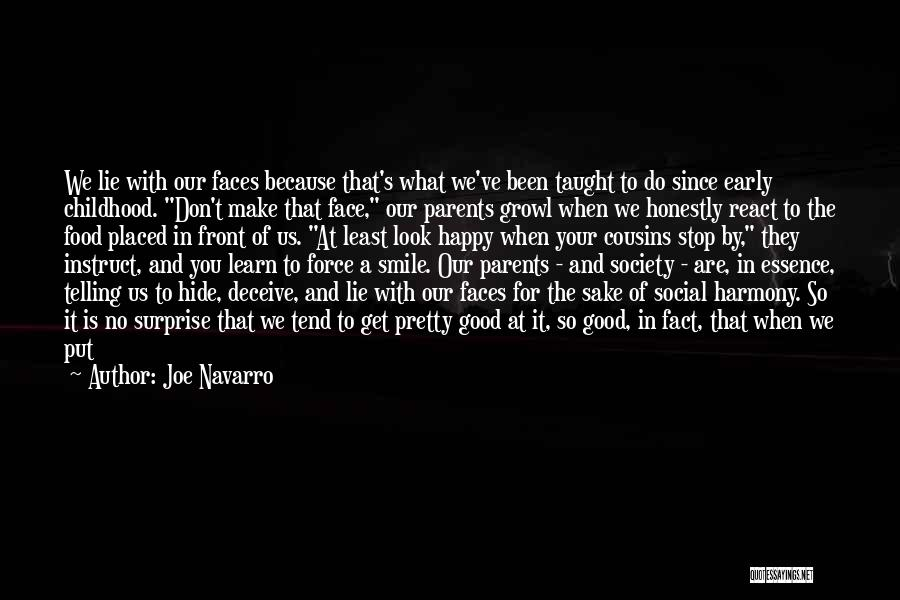 You Look So Good In Love Quotes By Joe Navarro