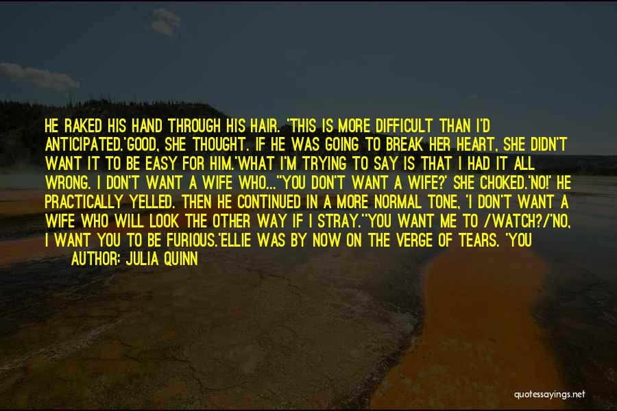 You Look So Good In Love Quotes By Julia Quinn