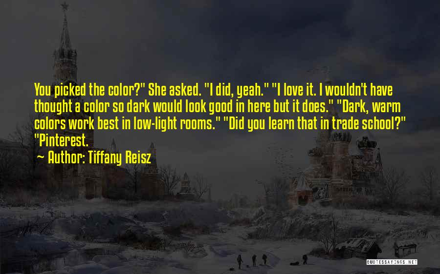 You Look So Good In Love Quotes By Tiffany Reisz