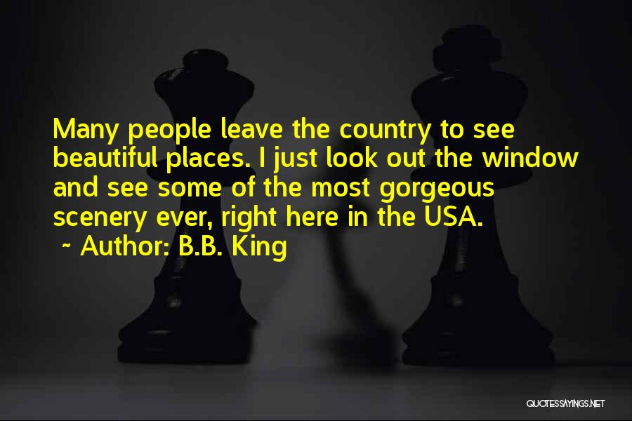 You Look So Gorgeous Quotes By B.B. King