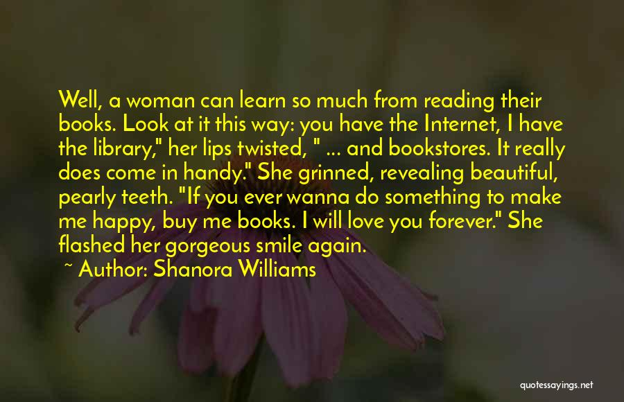 You Look So Gorgeous Quotes By Shanora Williams