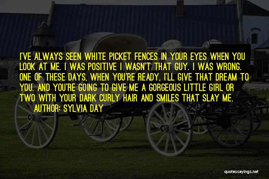 You Look So Gorgeous Quotes By Sylvia Day