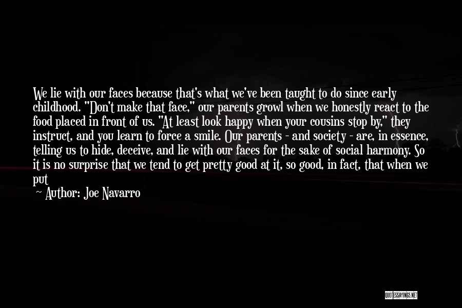 You Look So Pretty Quotes By Joe Navarro