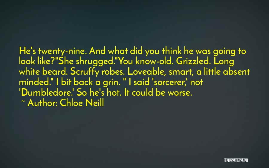 You Look So Smart Quotes By Chloe Neill