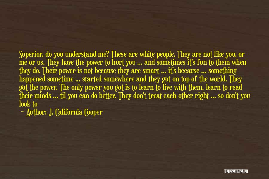 You Look So Smart Quotes By J. California Cooper