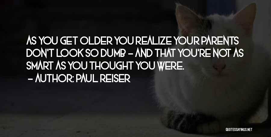 You Look So Smart Quotes By Paul Reiser