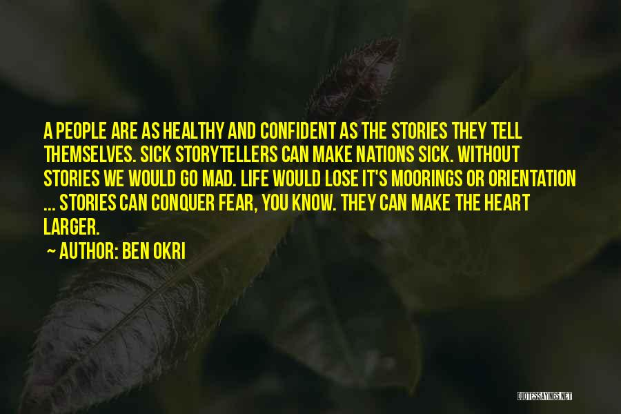 You Mad Quotes By Ben Okri