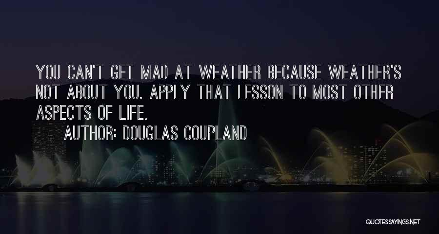 You Mad Quotes By Douglas Coupland