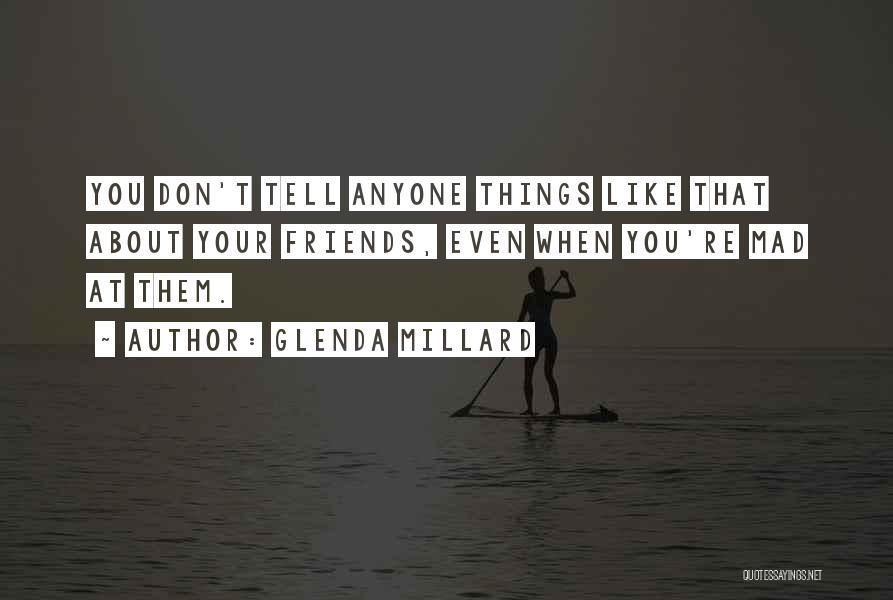 You Mad Quotes By Glenda Millard